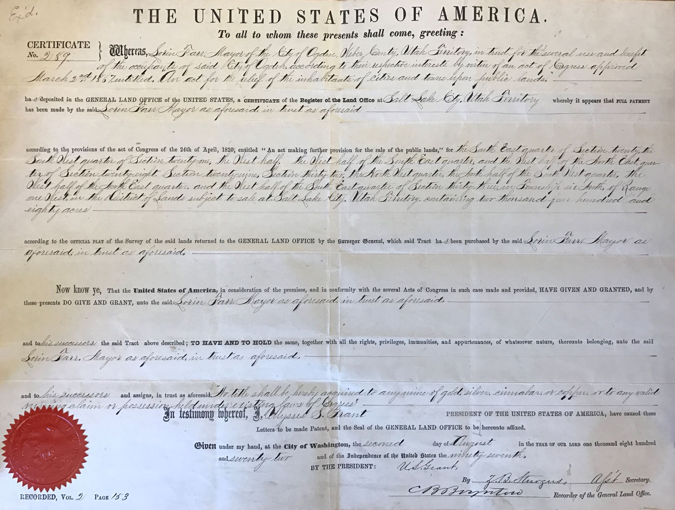 Original land patent of the Ogden Townsite granted to Mayor Lorin Farr from the United States of Ame